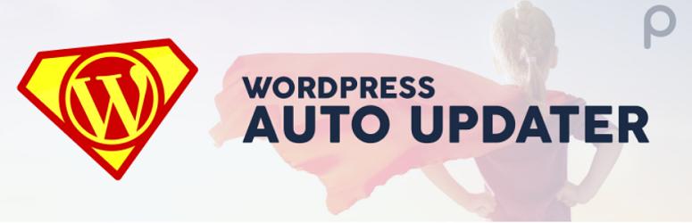 WordPress Siteniz İçin 6 En İyi Otomatik Güncelleme Eklentisi