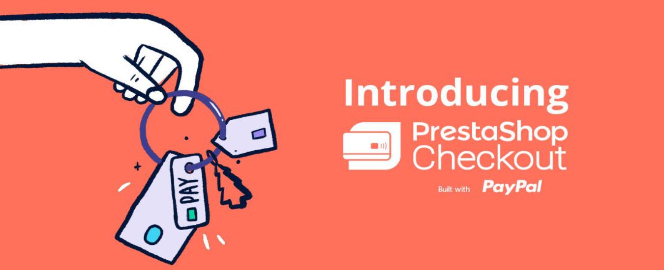 PrestaShop Checkout: PayPal ve PrestaShop Ortaklığı Ödeme Modülü